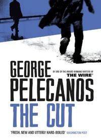 George Pelecanos - The Cut.