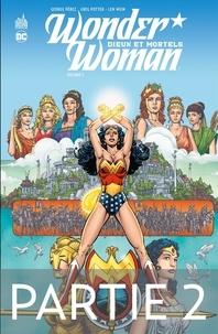 Télécharger gratuitement le livre pdf Wonder Woman - Dieux et Mortels - 2ème partie iBook 9791026834090 in French