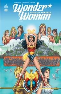 George Pérez et Greg Potter - Wonder Woman, dieux et mortels Tome 1 : .