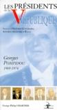 George-Philip Chartier - Les présidents de la Ve République - Georges Pompidou, 1969-1974.