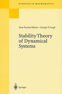 George-Philip Szego et Nam-Parshad Bhatia - Stability Theory of Dynamical Systems.