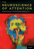 George-R Mangun - The Neuroscience of Attention - Attentional Control and Selection.