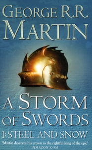 George R. R. Martin - A Game of Thrones : A song of Ice and Fire Tome 3 : A Storm of Swords - One : steel and snow.