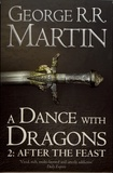 George R. R. Martin - A Game of Thrones : A song of Ice and Fire Tome 5 : A Dance with Dragons - Part two: After the Feast.