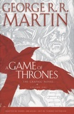 George R. R. Martin et Daniel Abraham - A Game of Thrones, The Graphic Novel - Volume 1.