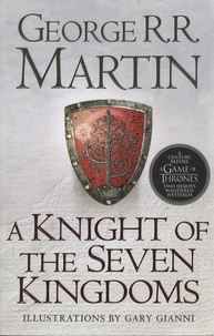 George R. R. Martin - A Knight of the Seven Kingdoms.