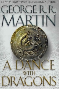 George R. R. Martin - A Song of Ice and Fire 05. A Dance with Dragons.