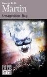 George R. R. Martin - Armageddon Rag.