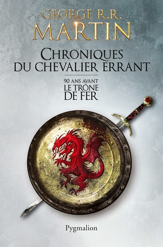 Chroniques du chevalier errant - George R. R. Martin - Format PDF - 9782756417615 - 7,99 €