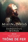 George R-R Martin et Gardner Dozois - Dangerous women Tome 1 : .