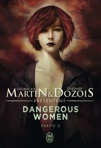 George R. R. Martin et Gardner Dozois - Dangerous women Tome 2 : .