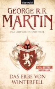 George R. R. Martin - Das Lied von Eis und Feuer 02. Das Erbe von Winterfell - Game of thrones.