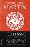 George R. R. Martin - Feu et sang - Partie 2.