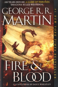 George R. R. Martin - Fire & Blood.