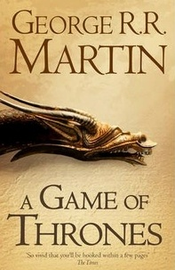 George R. R. Martin - Le trône de fer (A game of Thrones) Book 1 : .
