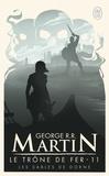 George R. R. Martin - Le trône de fer (A game of Thrones) Tome 11 : Les sables de Dorne.