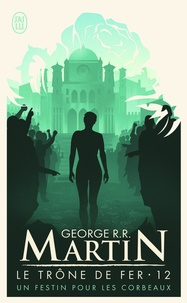 Ebooks à télécharger gratuitement epub Le trône de fer (A game of Thrones) Tome 12 par George R. R. Martin 9782290010808 RTF in French