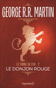Ebook gratuit télécharger Le trône de fer (A game of Thrones) Tome 2  (Litterature Francaise) 9782857045694 par George R. R. Martin