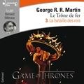 George R. R. Martin - Le trône de fer (A game of Thrones) Tome 3 : La bataille des rois.
