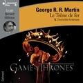 George R. R. Martin et Bernard Métraux - Le trône de fer (A game of Thrones) Tome 5 : L'invincible forteresse.
