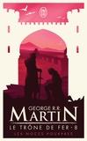 George R. R. Martin - Le trône de fer (A game of Thrones) Tome 8 : Les noces pourpres.