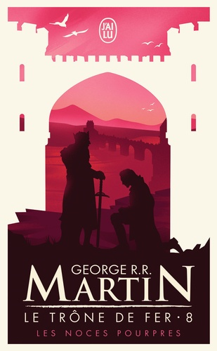 Le Trone De Fer A Game Of Thrones Tome 8 Poche