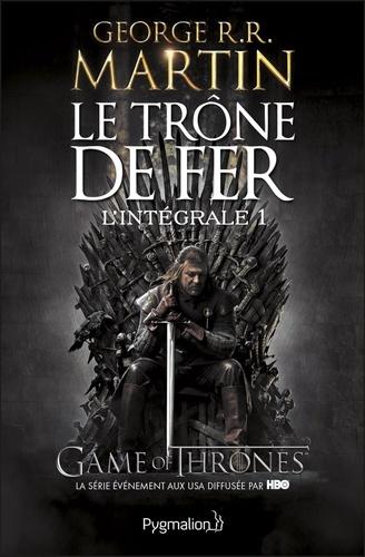 Le Trône de fer l'Intégrale (A game of Thrones) Tome 1 - George R. R. Martin - Format PDF - 9782756420370 - 16,99 €