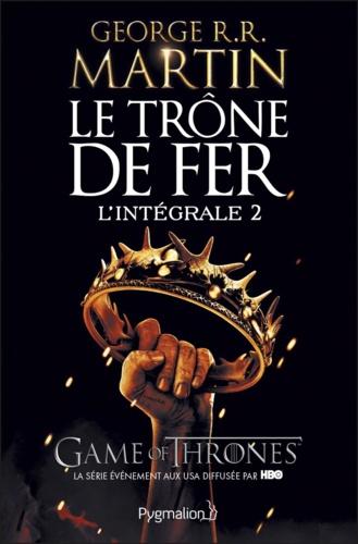 Le Trône de fer l'Intégrale (A game of Thrones) Tome 2