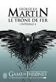 George R. R. Martin - Le Trône de fer l'Intégrale (A game of Thrones) Tome 4 : .