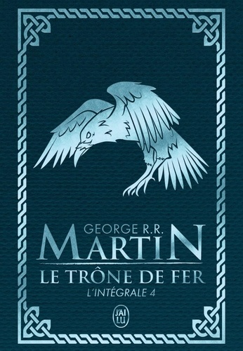 Le Trone De Fer L Integrale A Game Of Thrones Tome 4 Poche