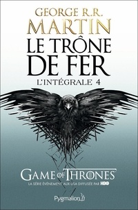 Ebooks txt téléchargement gratuit Le Trône de fer l'Intégrale (A game of Thrones) Tome 4 9782756408415 (French Edition) FB2 RTF iBook par George R. R. Martin