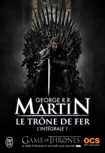 Le Trone De Fer L Integrale A Game Of Thrones Tome 1
