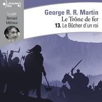 Ebooks pour iPad téléchargement gratuit Le Trône de fer (Tome 13) - Le Bûcher d'un roi par George R. R. Martin, Bernard Métraux
