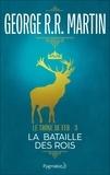 George R.R. Martin et Jean Sola - Le Trône de Fer (Tome 3) - La bataille des rois.