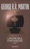 George R.R. Martin et Jean Sola - Le Trône de Fer (Tome 5) - L'invincible forteresse.