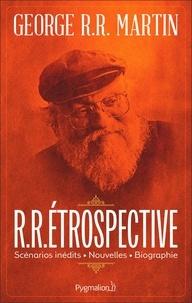 George R. R. Martin - R.R.étrospective.