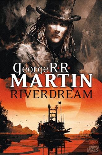 George R. R. Martin - Riverdream.