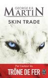 George R. R. Martin - Skin Trade.