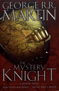 George R. R. Martin - The Mystery Knight.