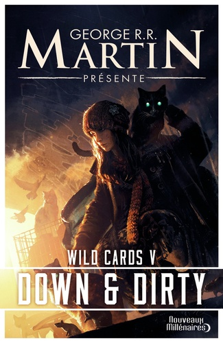 Wild Cards Tome 5 Down and dirty