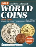 George S Cuhaj et Thomas Michael - 2015 Standard Catalog of World Coins - 1901-2000.
