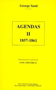 George Sand - Agendas. - Tome 2, 1857-1861.