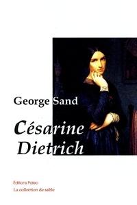 George Sand - Césarine Dietrich.