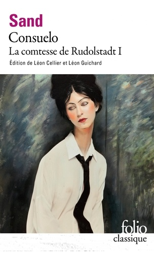 George Sand - Consuelo - Tome 1, La Comtesse de Rudolstadt.
