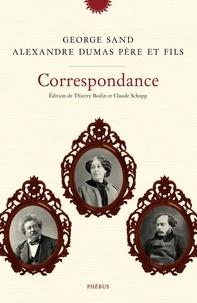 George Sand et Alexandre Dumas - Correspondance.