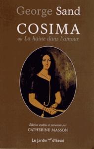 George Sand - Cosima ou La haine dans l'amour.