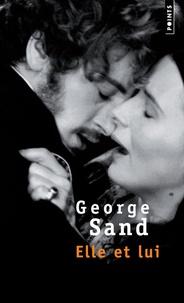 Real book mp3 téléchargements Elle et lui 9782020381291 (Litterature Francaise) PDB FB2 CHM par George Sand