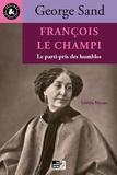 George Sand et Létitia Mouze - François le Champi - Le parti-pris des humbles.