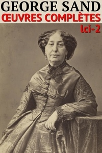 George Sand - George Sand - Oeuvres complètes - Classcompilé n° 2.