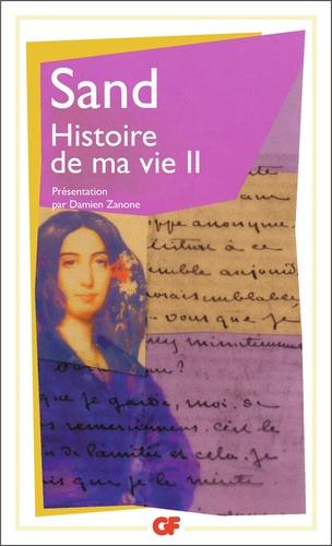 George Sand - Histoire de ma vie - Tome 2.